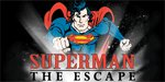 Superman Escape From Krypton Testing