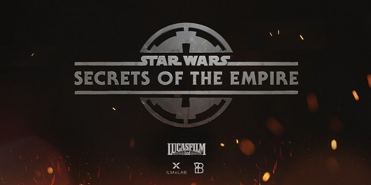 Star Wars: Secrets of the Empire Grand Opening!